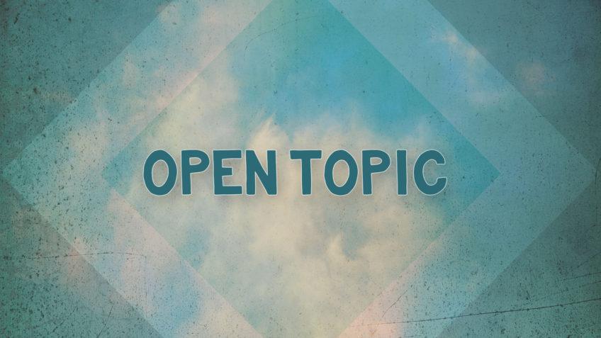 Open Topic 2018