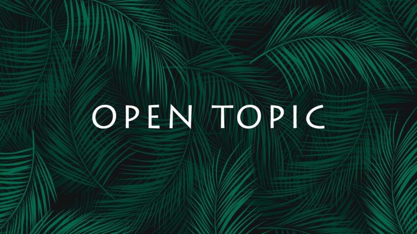 Open Topic 2019